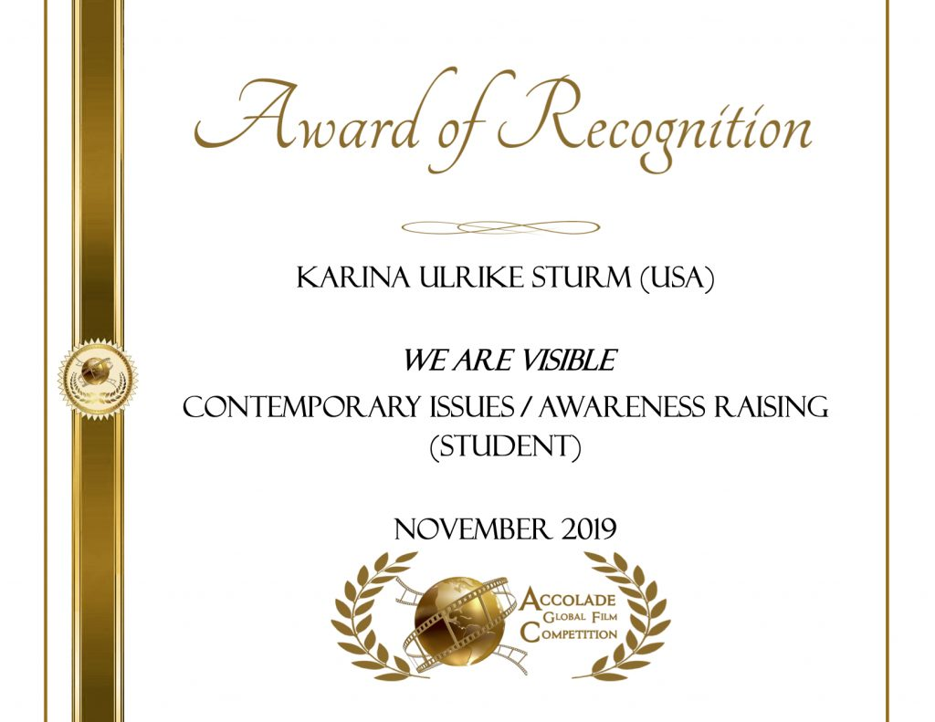 Award of Recognition, Karina Sturm, We Are Visible, Awareness Raising, Accolade Film Competition