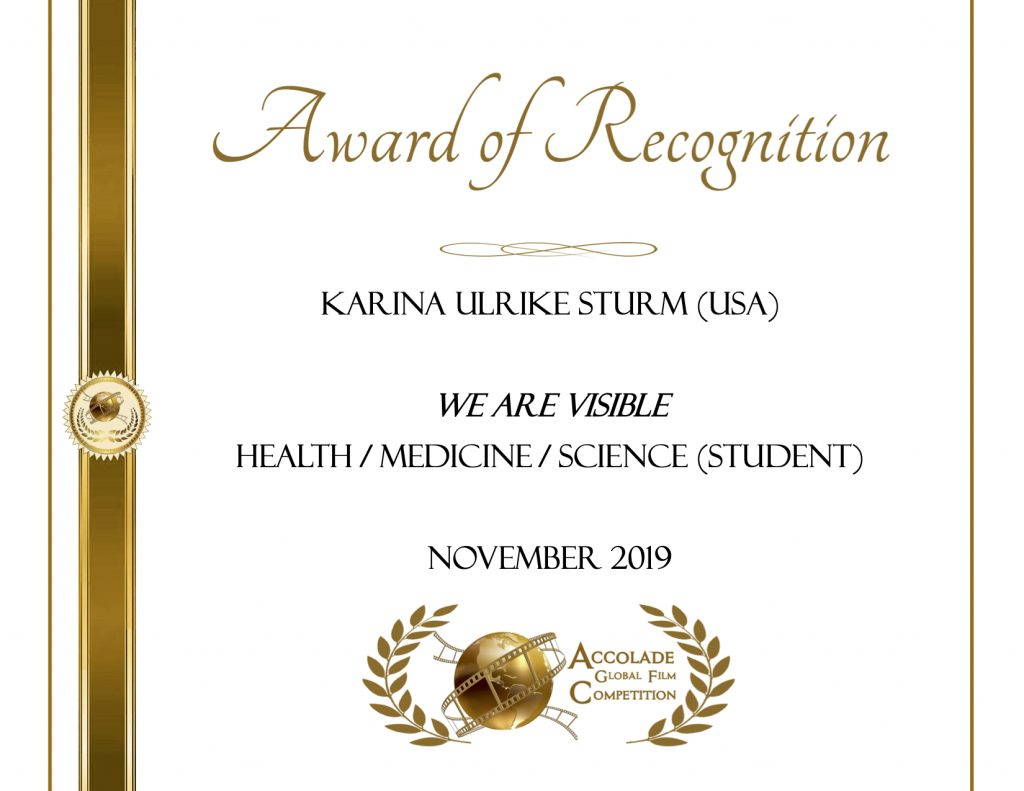 Award of Recognition, Karina Sturm, We Are Visible, Health, Medicine, Science, Accolade Film Competition