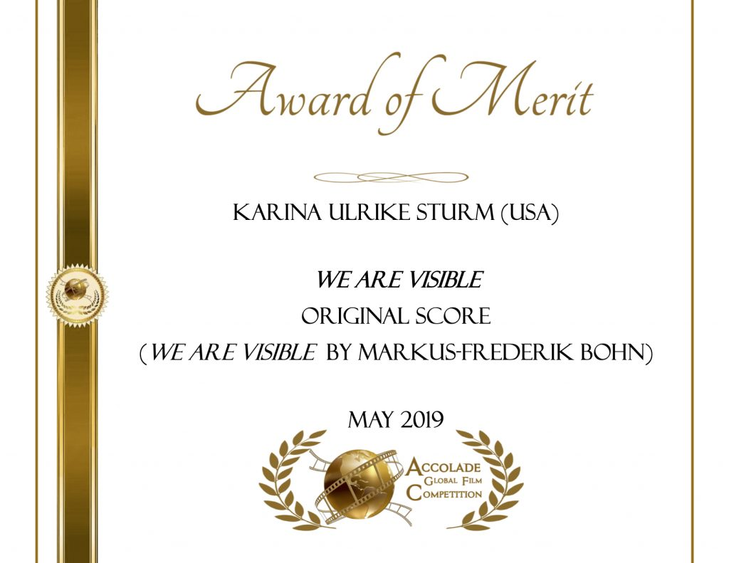 Award of Merit, Karina Sturm, We Are Visible, Original Score, Accolade Film Competition