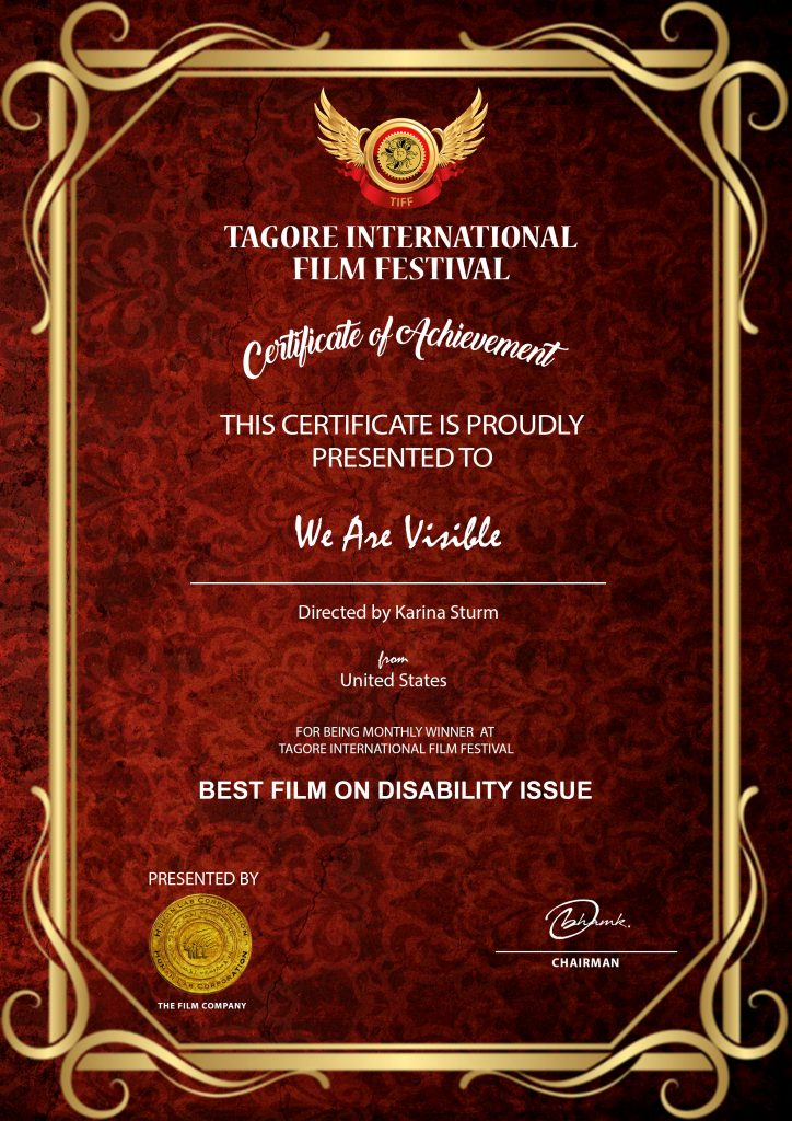 Certificate: Tagore International Film Festival, Certificate of Achievement, We Are Visible, Best Film on Disability Issue