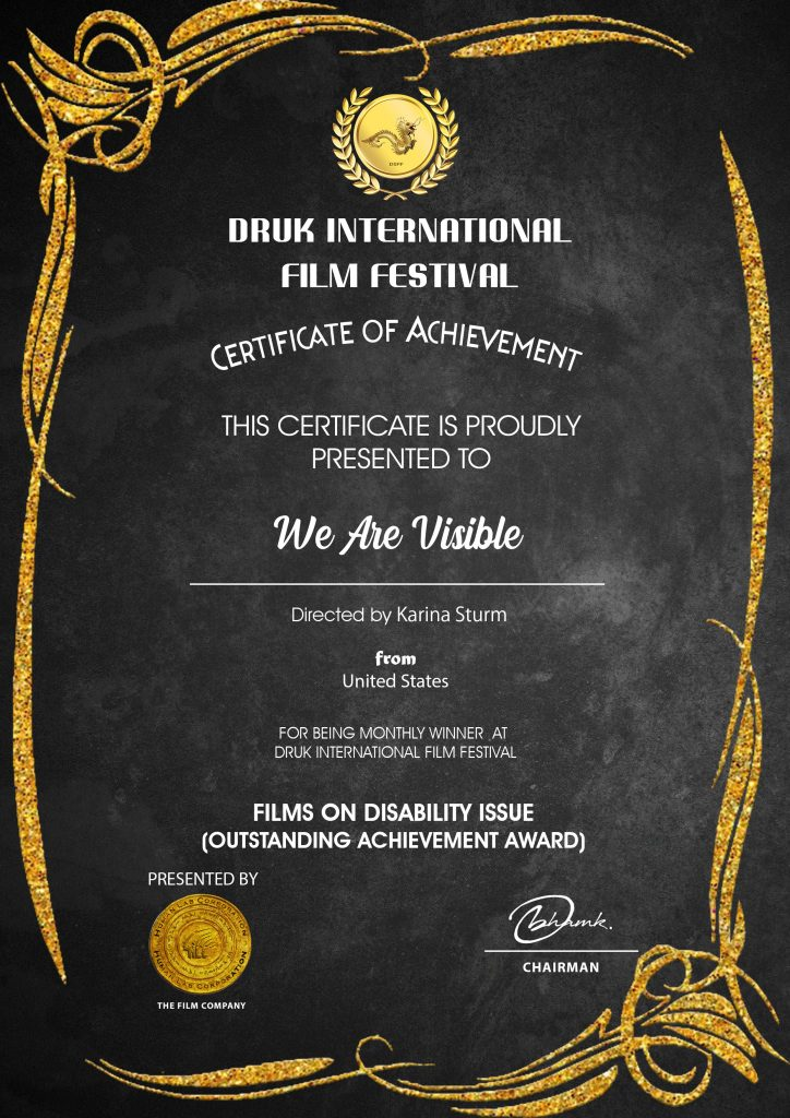 Certificate: Druk Film Festival, Outstanding Achievement Award, Disability Issues, We Are Visible