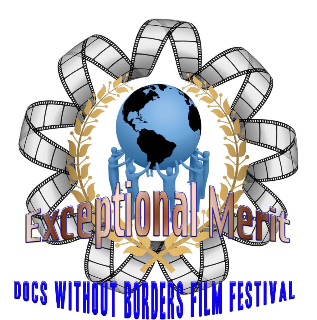 Award Laurel Exceptional Merit, Docs Without Borders Film Festival